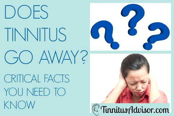 does tinnitus go away?