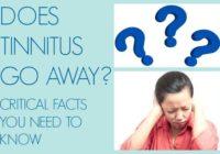 Does Tinnitus Go Away?